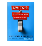 Switch: How To Change When Change Is Hard